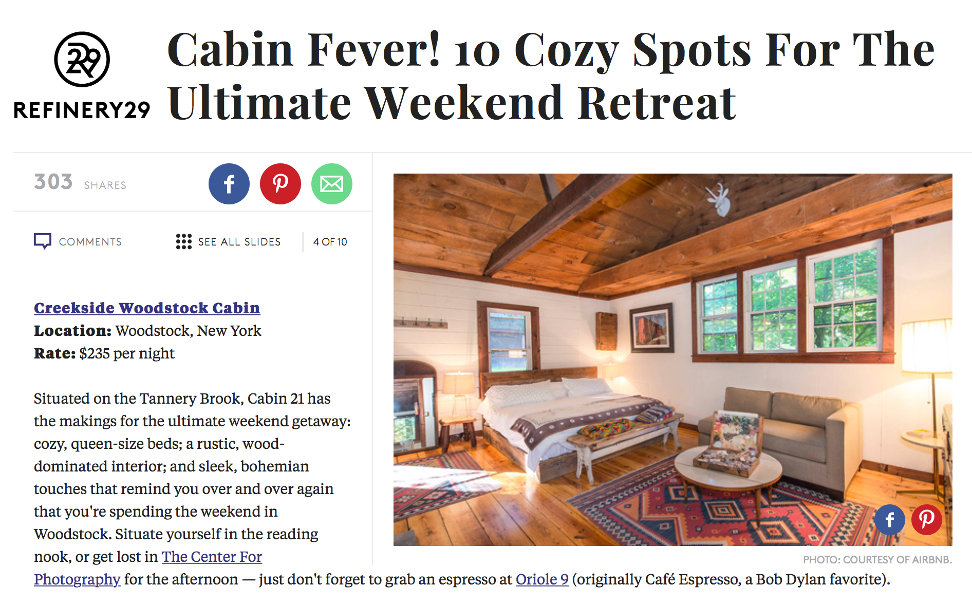Refinery 29: Cabin Fever! 10 Cozy Spots For The Ultimate Weekend Retreat